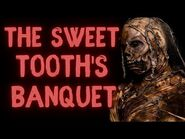 The Sweet Tooth's Banquet