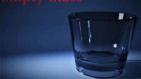 """Empty Glass"" Creepypasta-1"