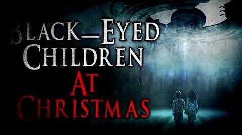 """Black Eyed Children at Christmas"" Creepy Pasta Storytime"