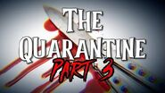 """""""The Quarantine"""" Part 3 by EmpyrealInvective (Narrated by NaturesTemper)"""