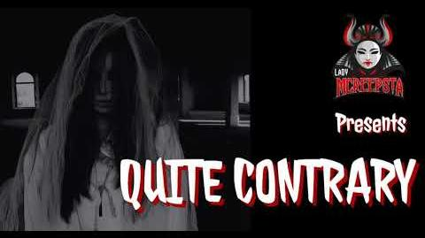 Quite_Contrary_by_JDeschene_-_Creepypasta