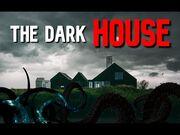 """The_Dark_House""_-_LOVECRAFTIAN_HORROR"