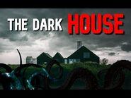 """The Dark House"" - LOVECRAFTIAN HORROR"