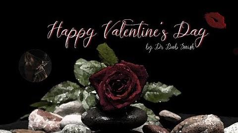 """Happy Valentine's Day"" -- A Creepypasta Special"