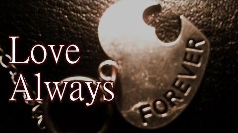 """""""Love Always"""" by K"""