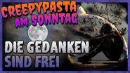 """""""Die Gedanken sind frei"""" 🧠 Creepypasta am Sonntag-1"""