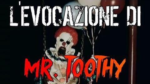 L'Evocazione_di_Mr.Toothy_-_Creepypasta_ITA
