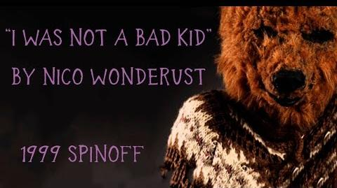 """I_Was_Not_A_Bad_Kid""_1999_Spinoff_by_Nico_Wonderdust"