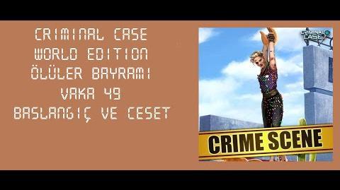 Criminal Case World Edition - Vaka 49 - Ölüler Bayramı - Başlangıç ve Ceset