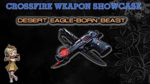 CrossFire China - Desert Eagle-Born Beast (VVIP) -Upgrade Reload Speed-!