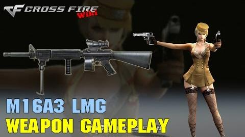 CrossFire - M16A3 LMG - Weapon Gameplay