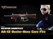 CrossFire VN - AA-12 Buster-Hexa Core-Fire