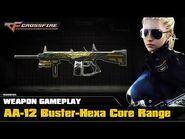CrossFire VN - AA-12 Buster Hexa Core-Range