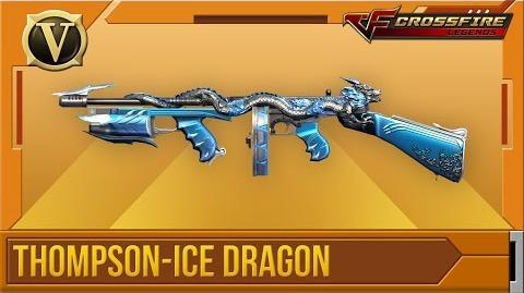 Crossfire Legends Tổng quan Thompson-Ice Dragon (VIP)