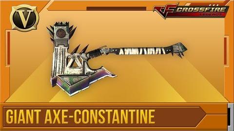 Crossfire Legends Tổng quan Giant Axe-Constantine (VIP)