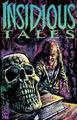 Insidious Tales Vol 1 1