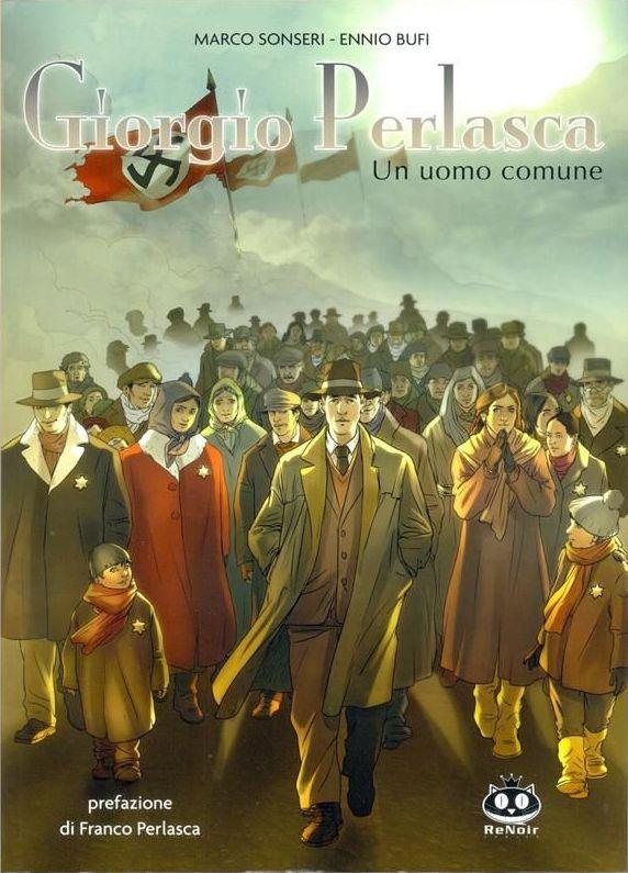 Giorgio Perlasca - Un uomo comune Vol 1