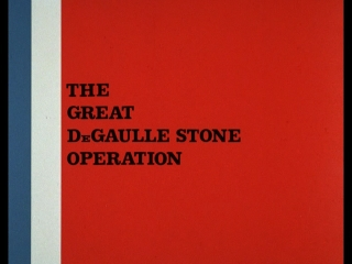 The Great De Gaulle Stone Operation
