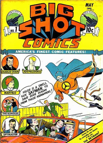 Big Shot Comics Vol 1 1
