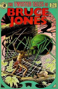 Twisted Tales of Bruce Jones Vol 1