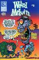 Weird Melvin Vol 1 2