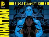 Before Watchmen: Doctor Manhattan Vol 1 1