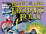 Planet of the Apes: Urchak's Folly Vol 1