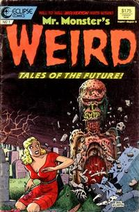 Mr. Monster's Weird Tales of the Future Vol 1 1
