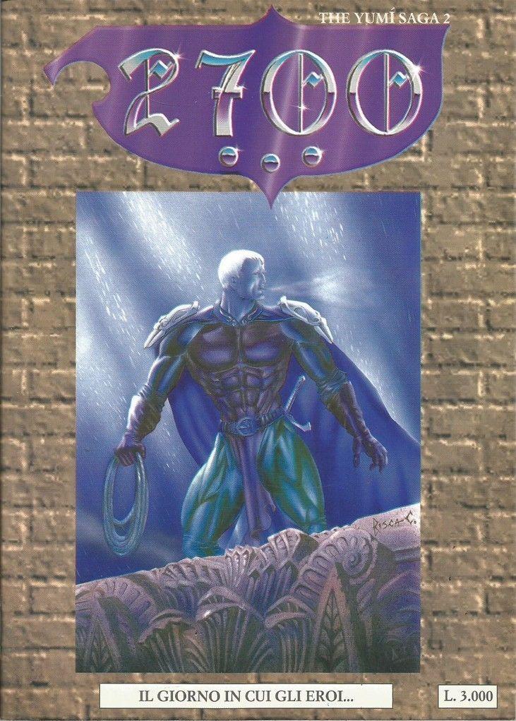 2700: The Yumí Saga Vol 1 2