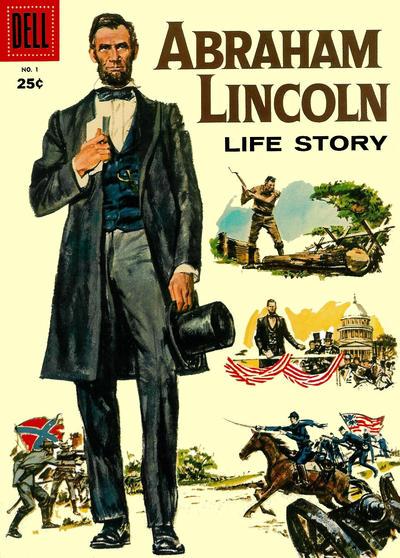 Abraham Lincoln Life Story Vol 1 1