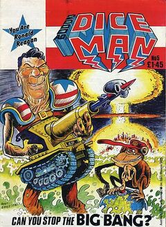 """The cover is titled """"2000 AD's Diceman."""" In the corner a caption reads """"You are Ronald Reagan"""" and at the bottom a caption reads """"Can you stop the BIG BANG?"""" In the foreground is a caricature of President Ronald Reagan, carrying a large gun shaped like a tank, and wearing shoulder-pads with the stars and stripes on. Beside him a monkey sits on a globe which has a red button on the North Pole; the monkey is pressing the button. In the background a nuclear explosion destroys a city. The picture is signed by Hunt Emerson. The issue is priced at £1.45."""