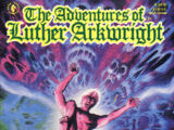 Adventures of Luther Arkwright Vol 1 6