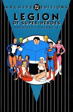 Cover for the Legion of Super-Heroes Archives Vol 1 6 Trade Paperback