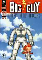 The Big Guy and Rusty the Boy Robot Vol 1 1