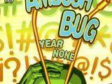 Ambush Bug: Year None Vol 1 1