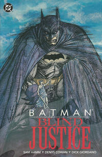 Batman: Blind Justice (Collected)