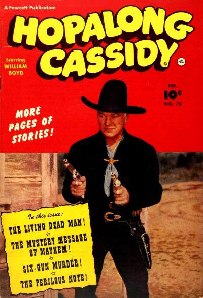 Hopalong Cassidy Vol 1 76