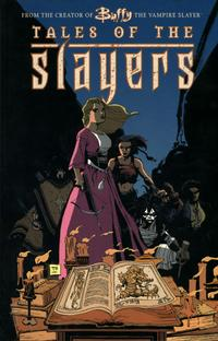 Buffy the Vampire Slayer: Tales of the Slayers Vol 1 0