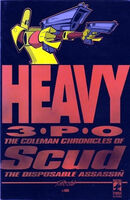 Heavy 3PO The Coleman Chronicles of Scud, the Disposable Assassin Vol 1 1