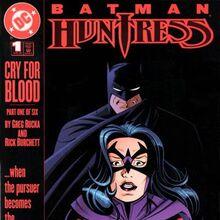 Batman Huntress Cry for Blood Vol 1 1.jpg