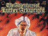 Adventures of Luther Arkwright Vol 1 4