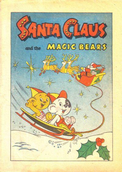Santa Claus and the Magic Bears Vol 1