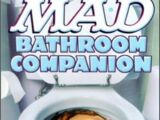 Mad Bathroom Companion Vol 1