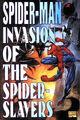 Spider-Man Invasion of the Spider-Slayers