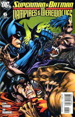 Superman and Batman vs. Vampires and Werewolves Vol 1 6.jpg