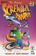 Screwball Squirrel Vol 1 3