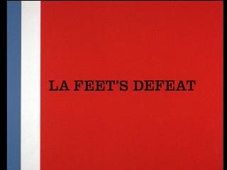 La Feet's Defeat