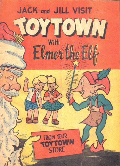 Jack and Jill Visit Toytown with Elmer the Elf Vol 1