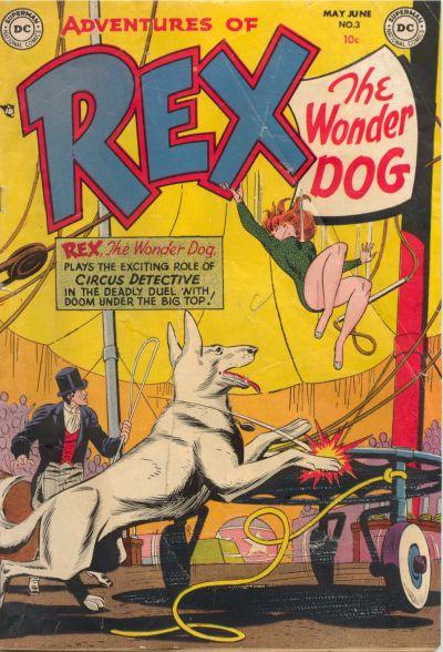 Adventures of Rex the Wonder Dog Vol 1 3