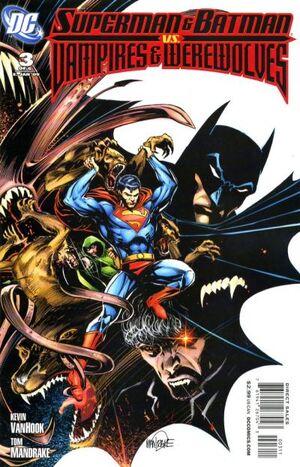 Superman and Batman vs. Vampires and Werewolves Vol 1 3.jpg